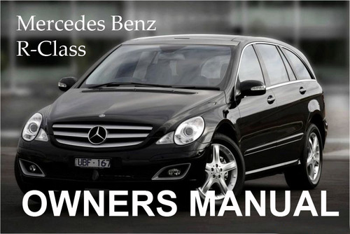 Pay for MERCEDES BENZ 2009 R-CLASS R320 R350 BLUETEC SPORT AMG OWNERS OWNER´S USER OPERATOR MANUAL
