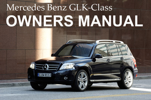 Mercedes benz 2011 glk class glk350 glk350 4matic owners for 2011 mercedes benz ml350 owners manual