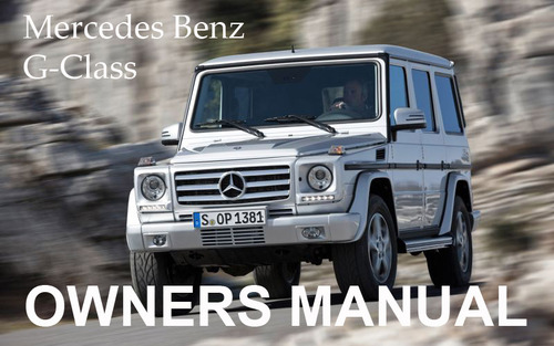 Pay for MERCEDES BENZ 2011 G-CLASS G550 G55 AMG OWNERS OWNER´S USER OPERATOR MANUAL