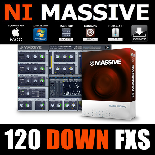 Pay for Down FX for native instruments MASSIVE nmsv presets patches