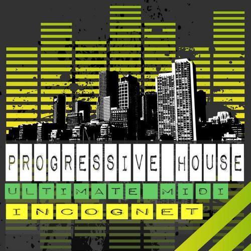 Pay for Progressive House:Incognet Ultimate Midi