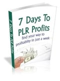 Thumbnail 7 Days To PLR Profiit  -  Rebrandable