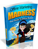 Thumbnail  Offline Marketing Madness MRR/Giveaway Rights