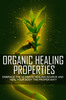 Thumbnail Organic Healing Properties Master Resale Rights