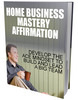 Thumbnail Home Business Mastery Affirmations