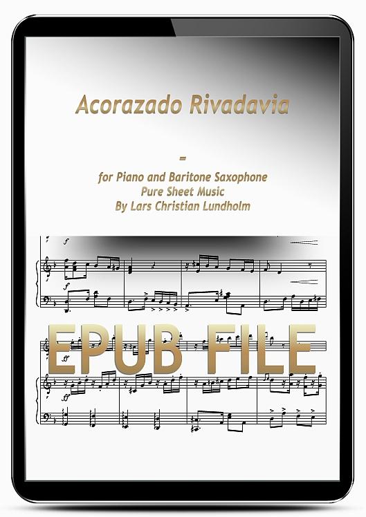 Thumbnail Acorazado Rivadavia for Piano and Baritone Saxophone (EPUB file), Pure Sheet Music as Ebook arranged by Lars Christian Lundholm
