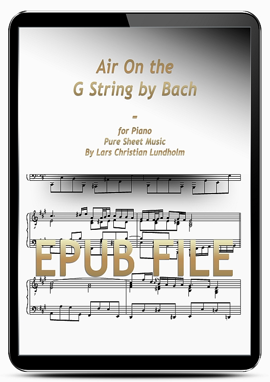 Thumbnail Air On the G String by Bach for Piano (EPUB file), Pure Sheet Music as Ebook arranged by Lars Christian Lundholm