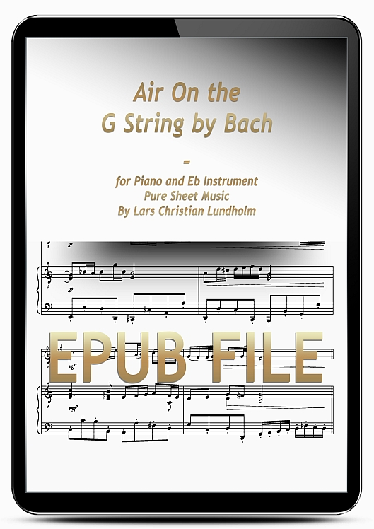Thumbnail Air On the G String by Bach for Piano and Eb Instrument (EPUB file), Pure Sheet Music as Ebook arranged by Lars Christian Lundholm