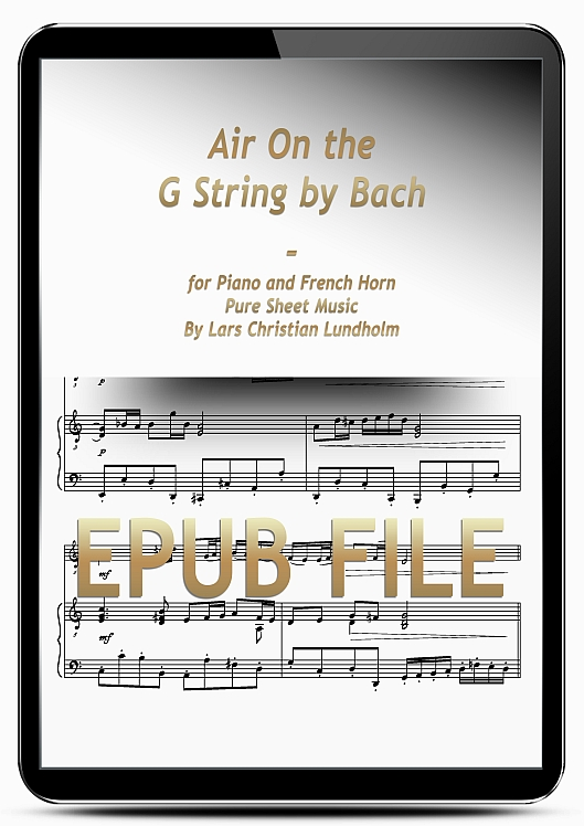 Thumbnail Air On the G String by Bach for Piano and French Horn (EPUB file), Pure Sheet Music as Ebook arranged by Lars Christian Lundholm