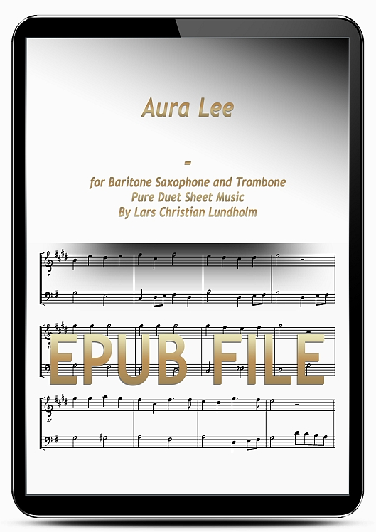 Thumbnail Aura Lee for Baritone Saxophone and Trombone (EPUB file), Pure Sheet Music as Ebook arranged by Lars Christian Lundholm