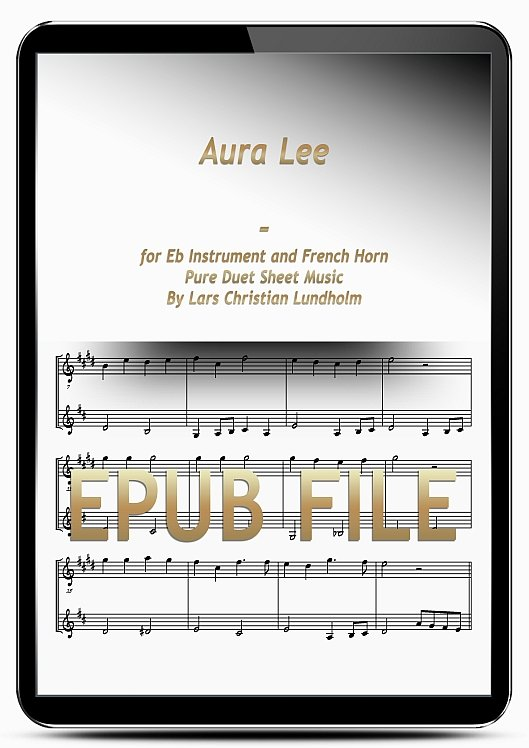 Thumbnail Aura Lee for Eb Instrument and French Horn (EPUB file), Pure Sheet Music as Ebook arranged by Lars Christian Lundholm