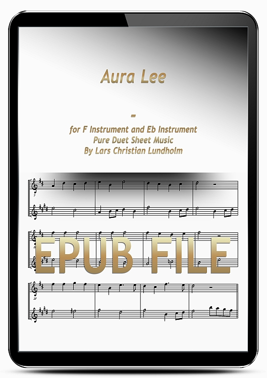 Thumbnail Aura Lee for F Instrument and Eb Instrument (EPUB file), Pure Sheet Music as Ebook arranged by Lars Christian Lundholm