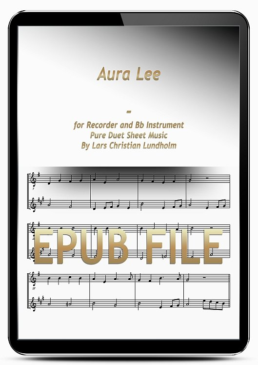 Thumbnail Aura Lee for Recorder and Bb Instrument (EPUB file), Pure Sheet Music as Ebook arranged by Lars Christian Lundholm