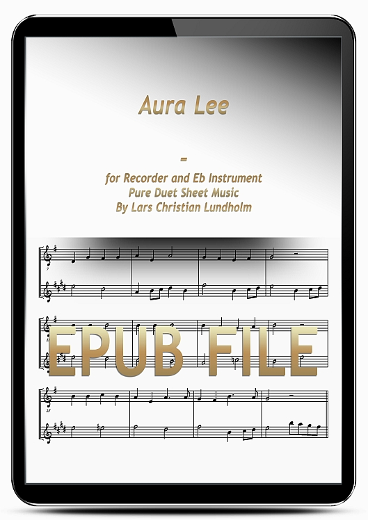 Thumbnail Aura Lee for Recorder and Eb Instrument (EPUB file), Pure Sheet Music as Ebook arranged by Lars Christian Lundholm