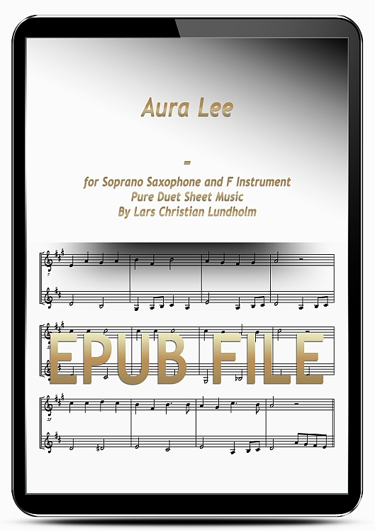 Thumbnail Aura Lee for Soprano Saxophone and F Instrument (EPUB file), Pure Sheet Music as Ebook arranged by Lars Christian Lundholm