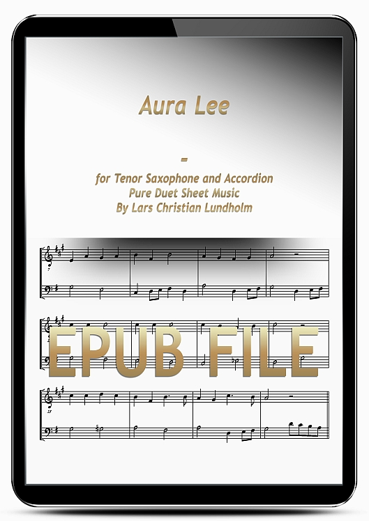 Thumbnail Aura Lee for Tenor Saxophone and Accordion (EPUB file), Pure Sheet Music as Ebook arranged by Lars Christian Lundholm