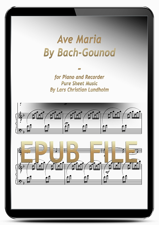 Thumbnail Ave Maria By Bach-Gounod for Piano and Recorder (EPUB file), Pure Sheet Music as Ebook arranged by Lars Christian Lundholm