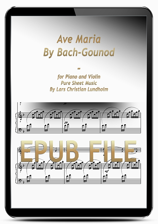 Thumbnail Ave Maria By Bach-Gounod for Piano and Violin (EPUB file), Pure Sheet Music as Ebook arranged by Lars Christian Lundholm