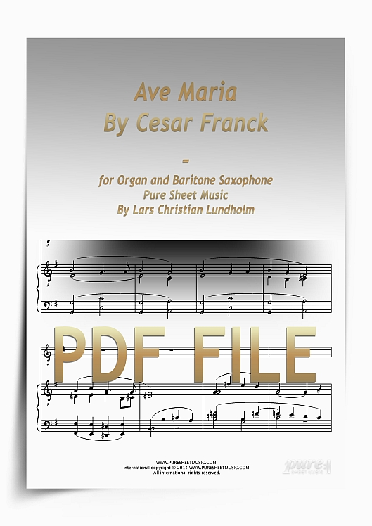 Thumbnail Ave Maria By Cesar Franck for Organ and Baritone Saxophone (PDF file), Pure Sheet Music arranged by Lars Christian Lundholm