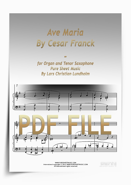 Thumbnail Ave Maria By Cesar Franck for Organ and Tenor Saxophone (PDF file), Pure Sheet Music arranged by Lars Christian Lundholm