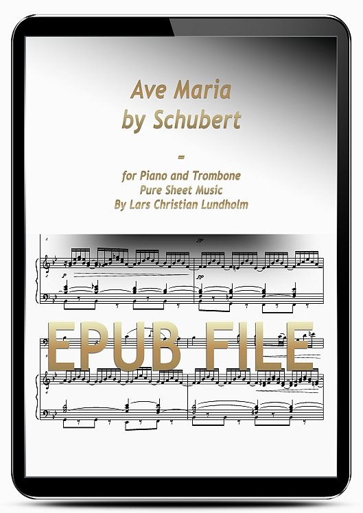 Thumbnail Ave Maria by Schubert for Piano and Trombone (EPUB file), Pure Sheet Music as Ebook arranged by Lars Christian Lundholm