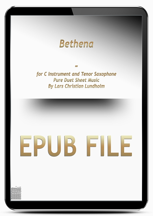 Thumbnail Bethena for C Instrument and Tenor Saxophone (EPUB file), Pure Sheet Music as Ebook arranged by Lars Christian Lundholm