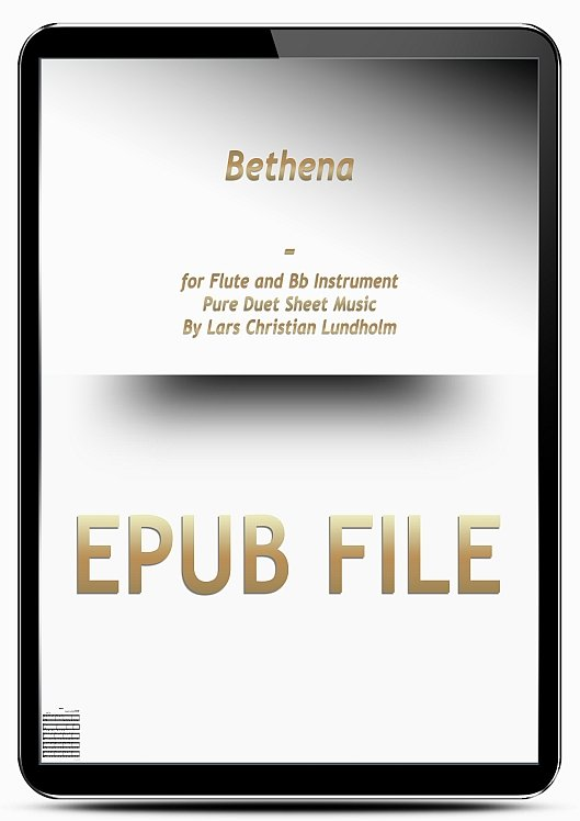 Thumbnail Bethena for Flute and Bb Instrument (EPUB file), Pure Sheet Music as Ebook arranged by Lars Christian Lundholm