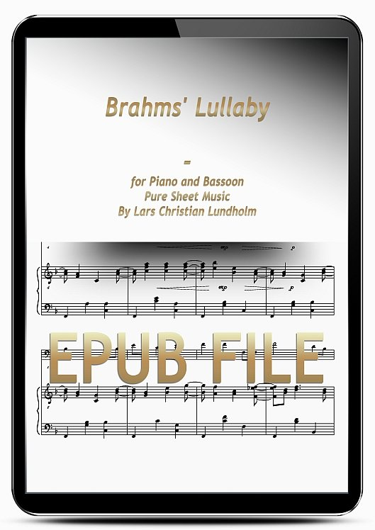 Thumbnail Brahms' Lullaby for Piano and Bassoon (EPUB file), Pure Sheet Music as Ebook arranged by Lars Christian Lundholm