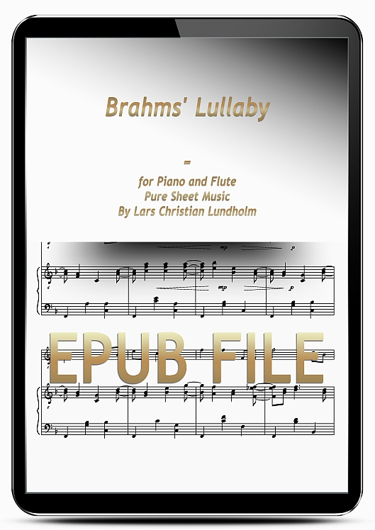 Thumbnail Brahms' Lullaby for Piano and Flute (EPUB file), Pure Sheet Music as Ebook arranged by Lars Christian Lundholm