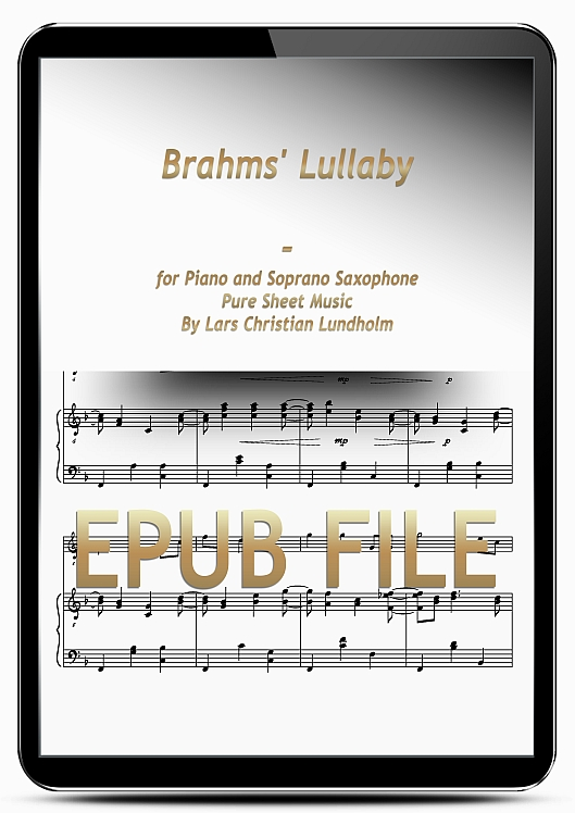 Thumbnail Brahms' Lullaby for Piano and Soprano Saxophone (EPUB file), Pure Sheet Music as Ebook arranged by Lars Christian Lundholm