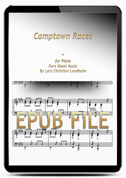 Thumbnail Camptown Races for Piano (EPUB file), Pure Sheet Music as Ebook arranged by Lars Christian Lundholm