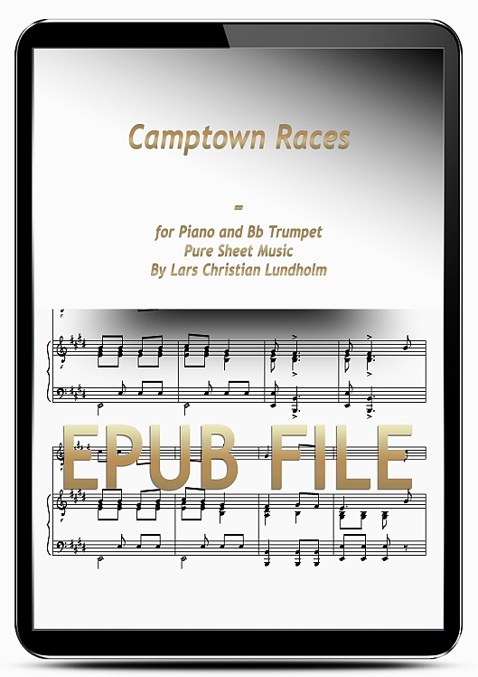 Thumbnail Camptown Races for Piano and Bb Trumpet (EPUB file), Pure Sheet Music as Ebook arranged by Lars Christian Lundholm
