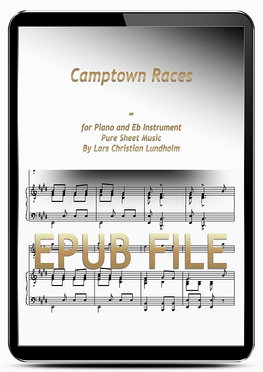 Thumbnail Camptown Races for Piano and Eb Instrument (EPUB file), Pure Sheet Music as Ebook arranged by Lars Christian Lundholm
