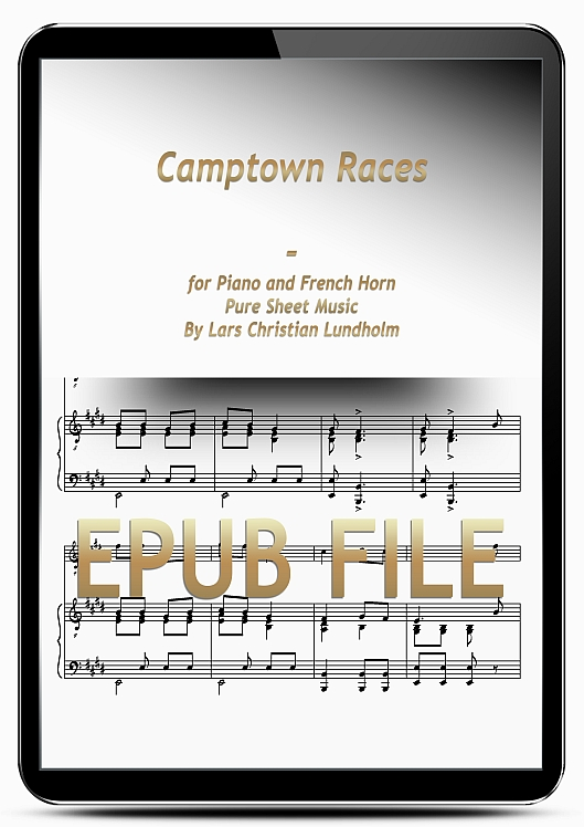 Thumbnail Camptown Races for Piano and French Horn (EPUB file), Pure Sheet Music as Ebook arranged by Lars Christian Lundholm
