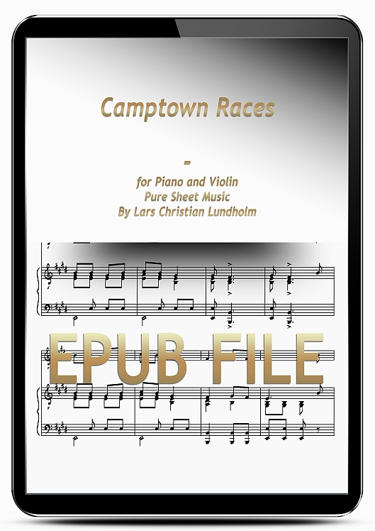 Thumbnail Camptown Races for Piano and Violin (EPUB file), Pure Sheet Music as Ebook arranged by Lars Christian Lundholm