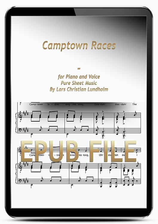 Thumbnail Camptown Races for Piano and Voice (EPUB file), Pure Sheet Music as Ebook arranged by Lars Christian Lundholm