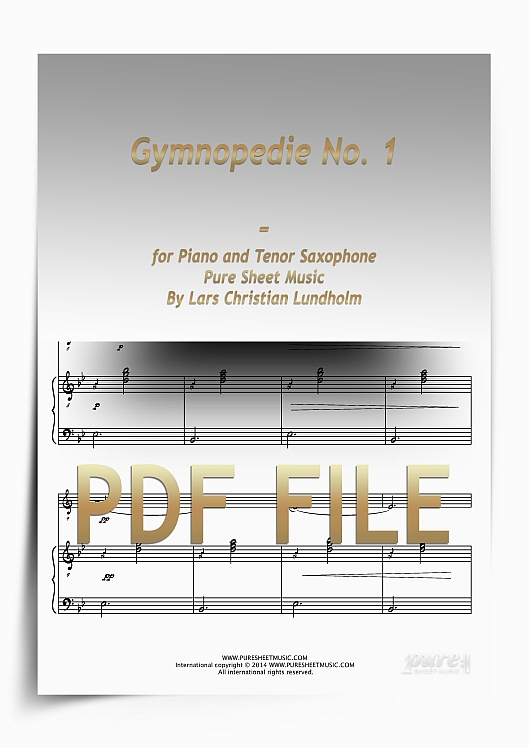 Thumbnail Gymnopedie No. 1 for Piano and Tenor Saxophone (PDF file), Pure Sheet Music arranged by Lars Christian Lundholm