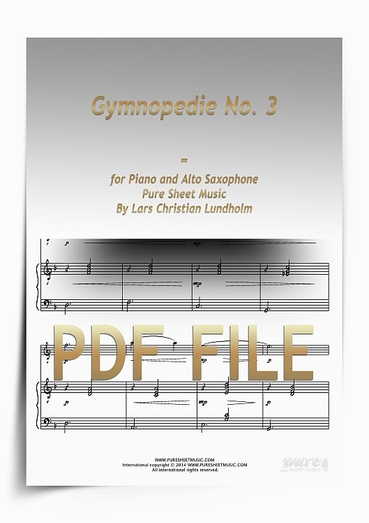 Thumbnail Gymnopedie No. 3 for Piano and Alto Saxophone (PDF file), Pure Sheet Music arranged by Lars Christian Lundholm