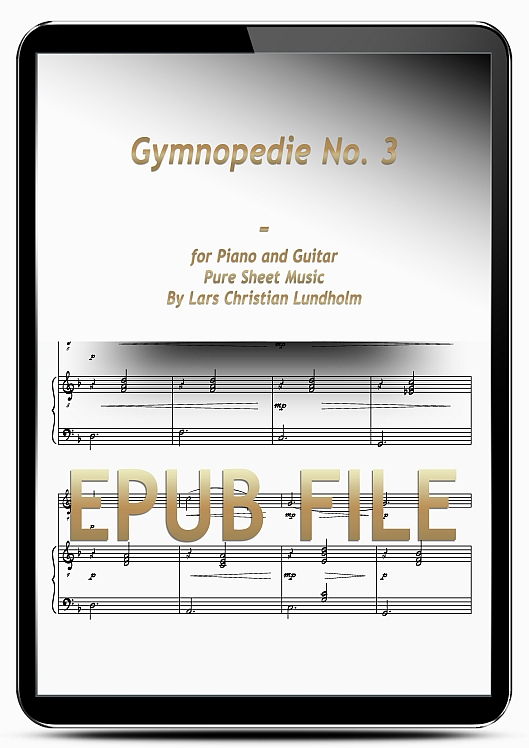 Thumbnail Gymnopedie No. 3 for Piano and Guitar (EPUB file), Pure Sheet Music as Ebook arranged by Lars Christian Lundholm