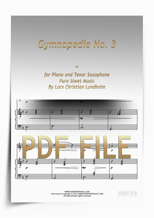 Thumbnail Gymnopedie No. 3 for Piano and Tenor Saxophone (PDF file), Pure Sheet Music arranged by Lars Christian Lundholm