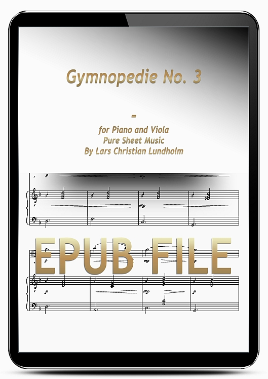 Thumbnail Gymnopedie No. 3 for Piano and Viola (EPUB file), Pure Sheet Music as Ebook arranged by Lars Christian Lundholm