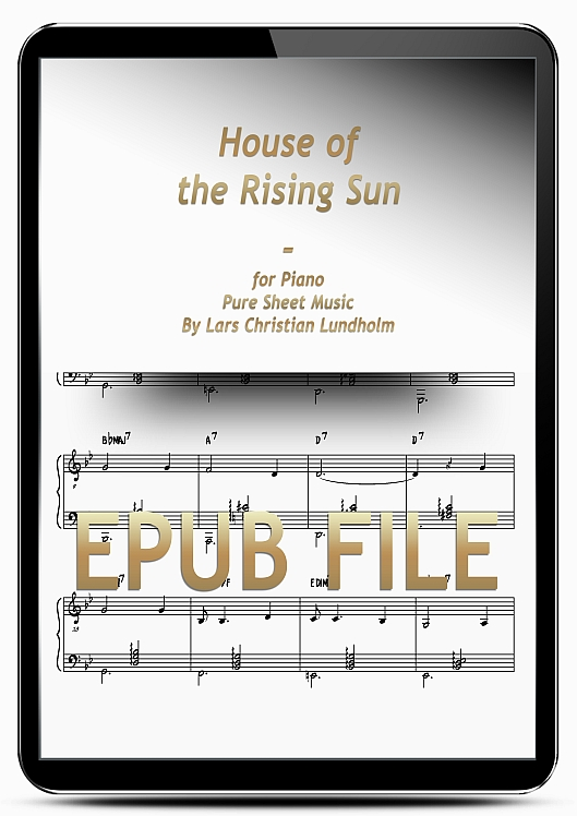 Thumbnail House of the Rising Sun for Piano (EPUB file), Pure Sheet Music as Ebook arranged by Lars Christian Lundholm