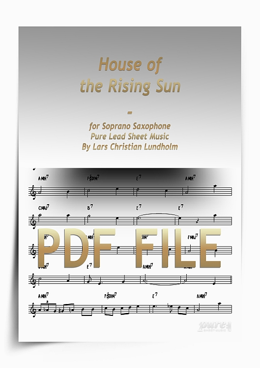Thumbnail House of the Rising Sun for Soprano Saxophone (PDF file), Pure Sheet Music arranged by Lars Christian Lundholm