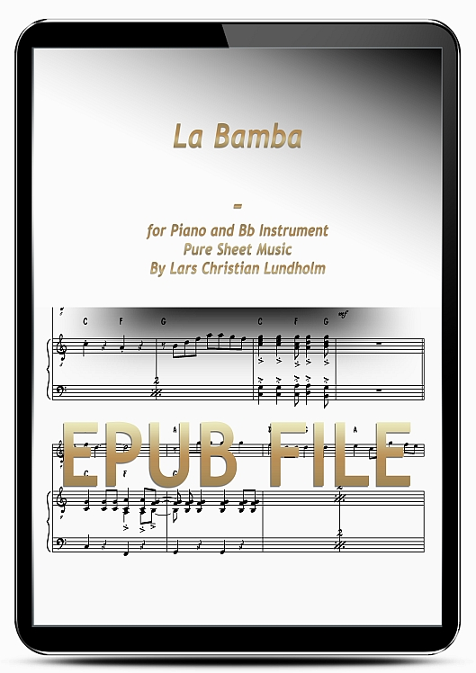 Thumbnail La Bamba for Piano and Bb Instrument (EPUB file), Pure Sheet Music as Ebook arranged by Lars Christian Lundholm