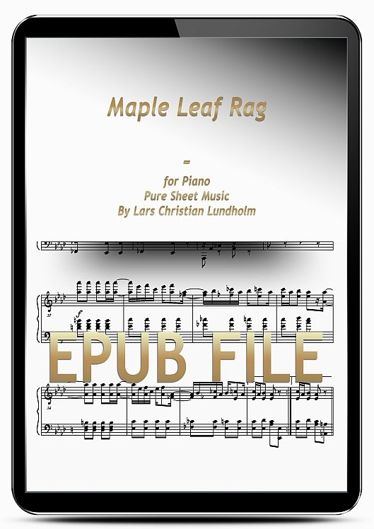 Thumbnail Maple Leaf Rag for Piano (EPUB file), Pure Sheet Music as Ebook arranged by Lars Christian Lundholm