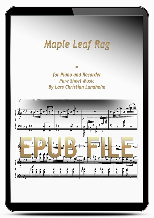 Thumbnail Maple Leaf Rag for Piano and Recorder (EPUB file), Pure Sheet Music as Ebook arranged by Lars Christian Lundholm