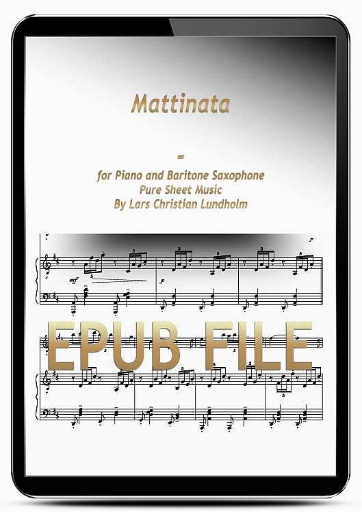 Thumbnail Mattinata for Piano and Baritone Saxophone (EPUB file), Pure Sheet Music as Ebook arranged by Lars Christian Lundholm