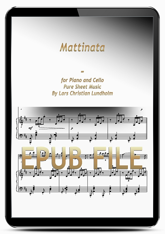 Thumbnail Mattinata for Piano and Cello (EPUB file), Pure Sheet Music as Ebook arranged by Lars Christian Lundholm