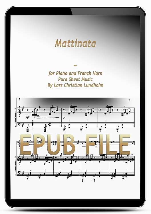 Thumbnail Mattinata for Piano and French Horn (EPUB file), Pure Sheet Music as Ebook arranged by Lars Christian Lundholm