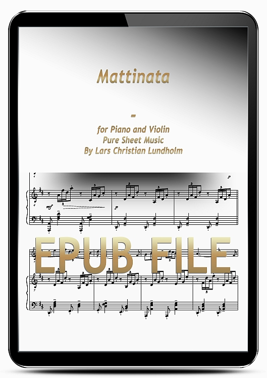 Thumbnail Mattinata for Piano and Violin (EPUB file), Pure Sheet Music as Ebook arranged by Lars Christian Lundholm